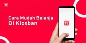 Cara Mudah Belanja Di Kiosban.com